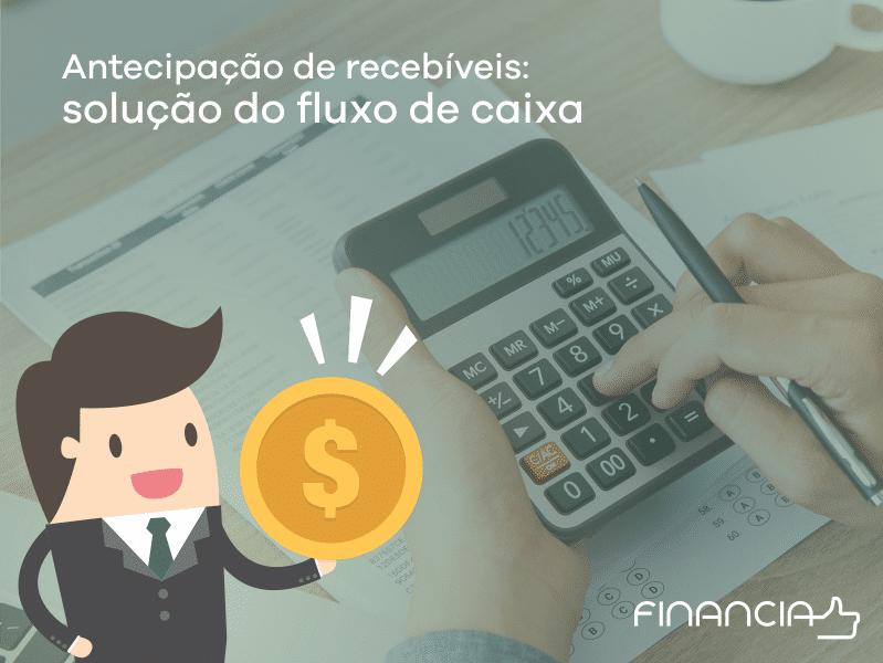 antecipacao_de_recebiveis_solucao_para_fluxo_de_caixa